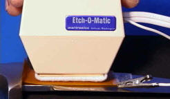 Etch-O-Matic Machine